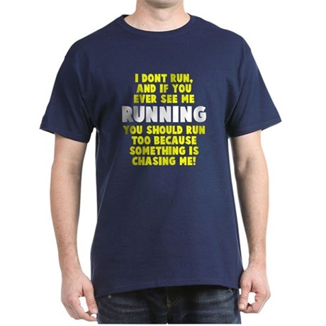 If you see me running Dark T-Shirt