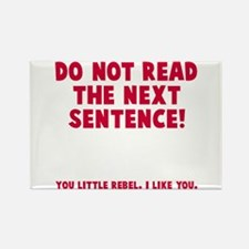 Do not read next sentence Rectangle Magnet
