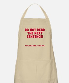 Do not read next sentence Apron