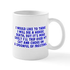 Heroic Death Cat Small Mug