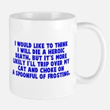 Heroic Death Cat Small Small Mug