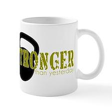 Stronger than Yesterday Mugs