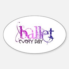 Ballet. Every Day. Decal