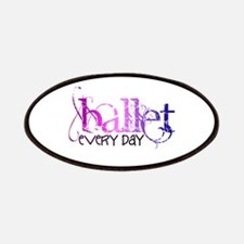 Ballet. Every Day. Patches
