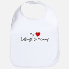 My Heart belongs to Mommy Bib