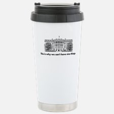 This is why we cant have nice things Travel Mug