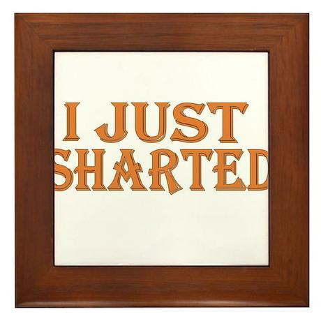 I Just Sharted Framed Tile