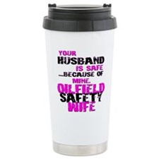 Your Husband is Safe... Because of Mine. Oilfield