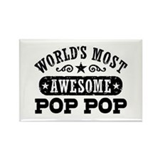 World's Most Awesome Pop Pop Rectangle Magnet