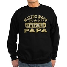 World's Most Awesome Papa Sweatshirt