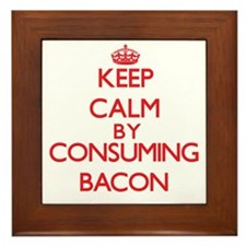 Keep calm by consuming Bacon Framed Tile