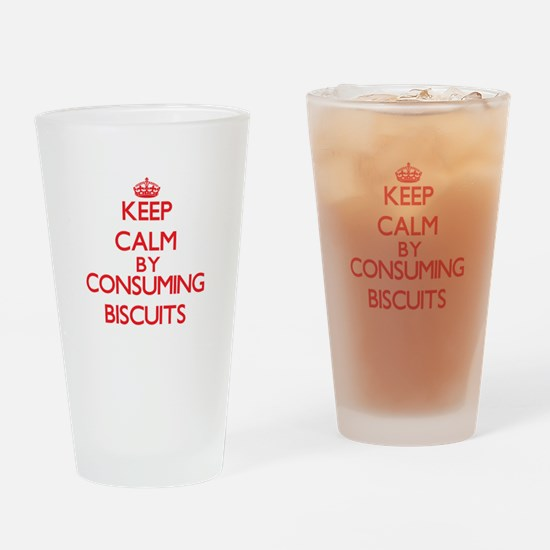 Keep calm by consuming Biscuits Drinking Glass