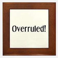 overruled Framed Tile