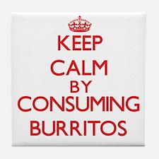 Keep calm by consuming Burritos Tile Coaster