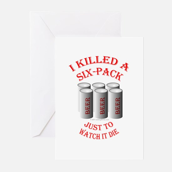 Killed a 6-pack Greeting Cards (Pk of 10)