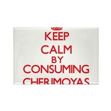 Keep calm by consuming Cherimoyas Magnets
