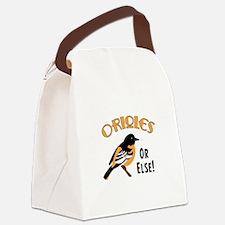 Orioles or Else! Canvas Lunch Bag