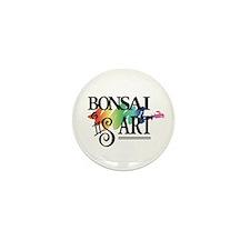 Bonsai IS Art Mini Button (10 Pack)