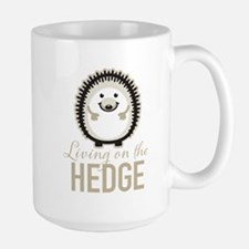 Living on the Hedge Mugs