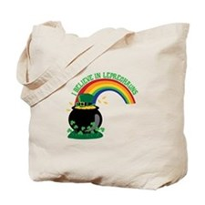 I BELIEVE IN LEPRECHAUNS Tote Bag