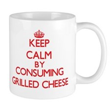 Keep calm by consuming Grilled Cheese Mugs