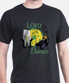 LORD OF THE Dance T-Shirt