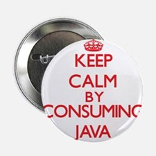 "Keep calm by consuming Java 2.25"" Button"