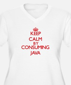 Keep calm by consuming Java Plus Size T-Shirt