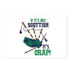 IF ITS NOT SCOTTISH ITS CRAP! Postcards (Package o