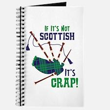 IF ITS NOT SCOTTISH ITS CRAP! Journal
