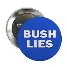 BUSH LIES Button