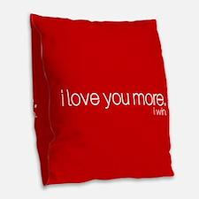 I love you more. I win. Burlap Throw Pillow