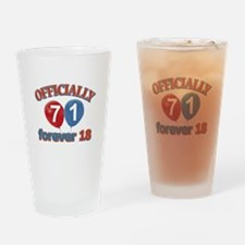 Officially 71 forever 18 Drinking Glass
