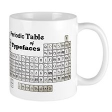 Periodic Table of Typography Mugs