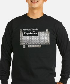 Periodic Table of Typography Long Sleeve T-Shirt