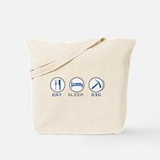 Eat Sleep Dig Tote Bag