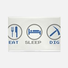 Eat Sleep Dig Rectangle Magnet
