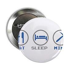 "Eat Sleep Mine 2.25"" Button (100 pack)"