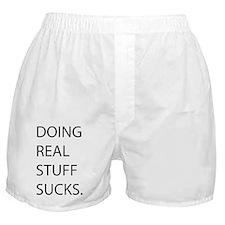 Doing Real Stuff Sucks - black Boxer Shorts