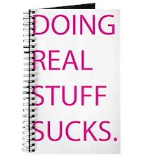 Doing real stuff sucks - pink Journal