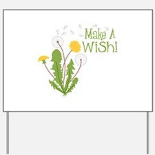 Make A Wish! Yard Sign