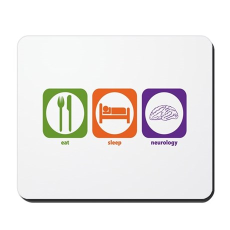 Eat Sleep Neurology Mousepad