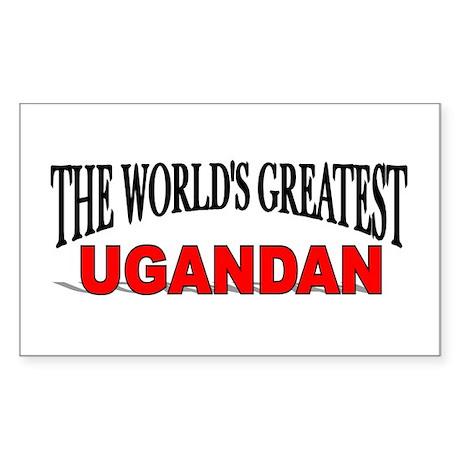 """The World's Greatest Ugandan"" Sticker (Rectangula"