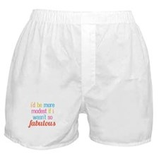 Modest Fabulous Boxer Shorts