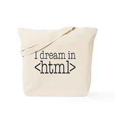 Dream in HTML Tote Bag