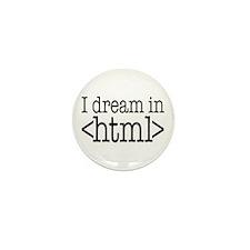 Dream in HTML Mini Button (10 pack)