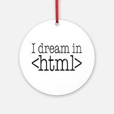 Dream in HTML Ornament (Round)