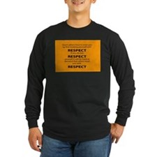 teach other to respect you Long Sleeve T-Shirt