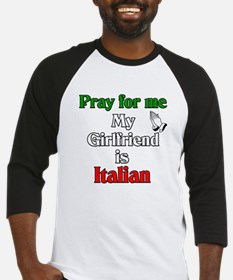 Pray for me my girlfriend is Baseball Jersey