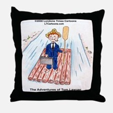 Tom Lawyer Throw Pillow